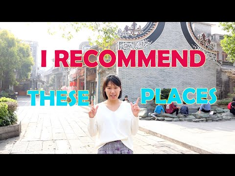 9 Top Places to Visit in Guangzhou, China