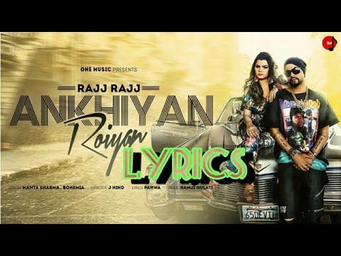 Rajj Rajj Ankhiyan Roiyan (full Lyrical Song)  Mamta Sharma Ft. Bohemia