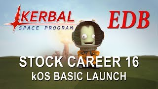 Kerbal Space Program 1.4 Stock Career 16 - kOS Basic Launch Script