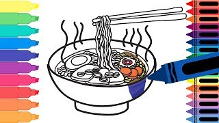 Coloring Pages Ramen Noodle Soup - Learn Drawing for Kids - Art Colors for Kids - How to Draw