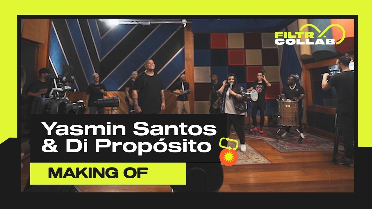Yasmin Santos & Di Propósito - Saudade Nível Hard (Making Of) | Filtr Colab