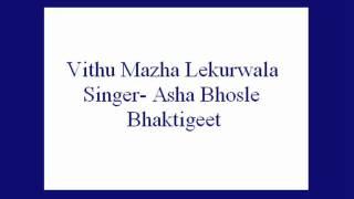 Download Hindi Video Songs - Vithu Mazha Lekurwala- Asha Bhosle (Bhaktigeet).
