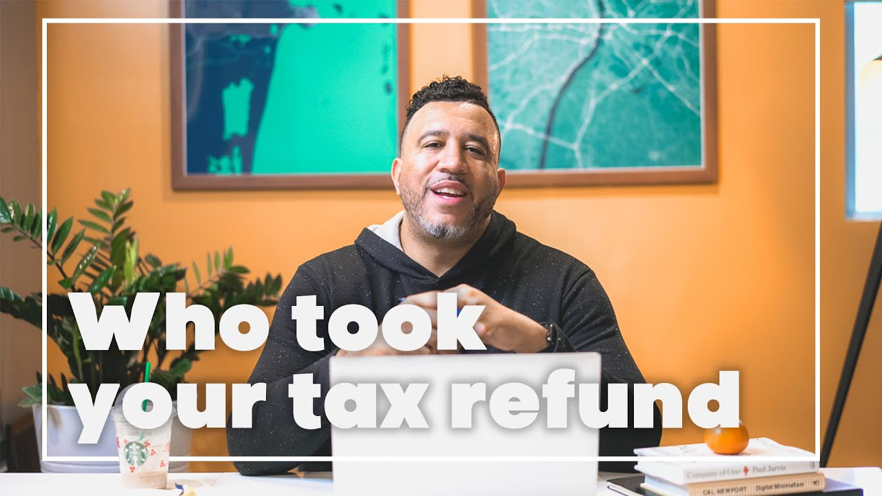 Tax Refund Offset Student Loans: How to Get Your Refund Back [2019]