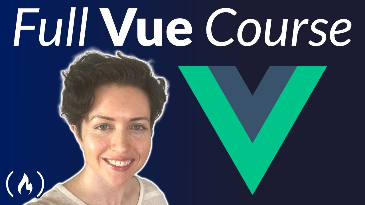 Vue.js Course for Beginners [2021 Tutorial]