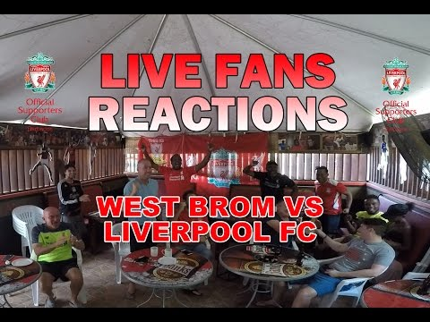 West Brom vs Liverpool FC | Live Fans Reactions