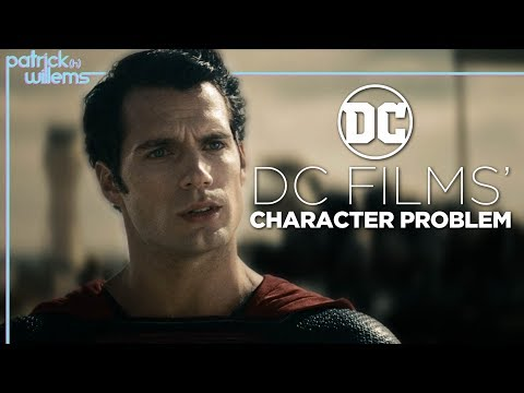 DC Films Character Problem (video essay)