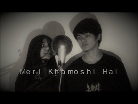 Meri Khamoshi Hai | Pari | Cover | Tanya And Siddharth