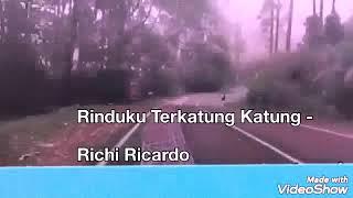 Rinduku Terkatung Katung - Richi Ricardo