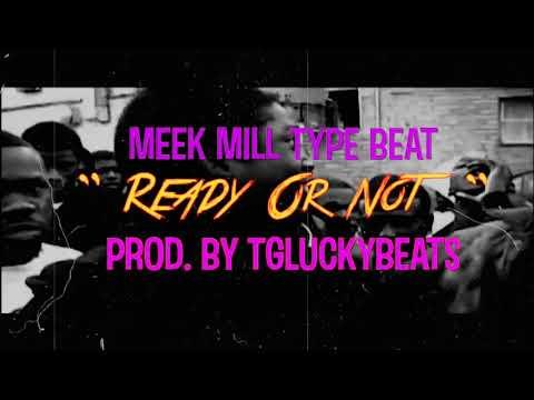 Meek Mill Sampled Type Beat - Ready Or Not (Prod. By @TGLuckyBeats)