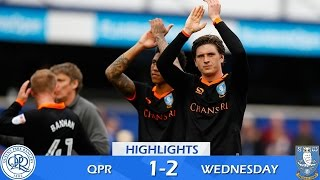 Queens Park Rangers 1 Sheffield Wednesday 2 | Extended highlights | 2016/17