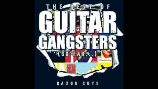 Watch Guitar Gangsters Nothing To Shout About video