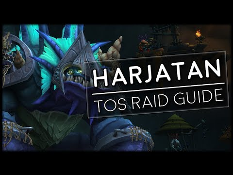 HARJATAN - Normal/Heroic Tomb of Sargeras Raid Guide | World of Warcraft Legion