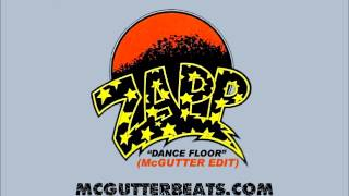 Zapp & Roger - Dance Floor (McGutter Re-Edit)