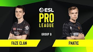 CS:GO - Fnatic vs. FaZe Clan [Overpass] Map 1 - Group B - ESL EU Pro League Season 10