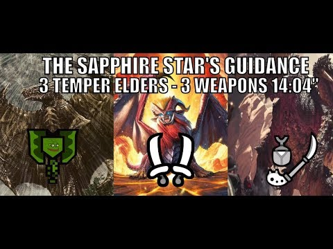 Monster Hunter World   3 Tempered Elder Dragons  3 Weapons 導きの青い星 歴戦の個体  14:04
