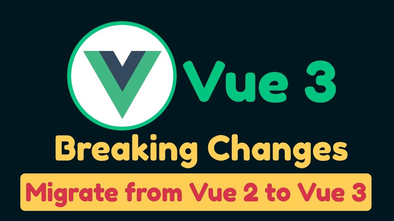 Step by step Upgrade from Vue 2 to Vue 3