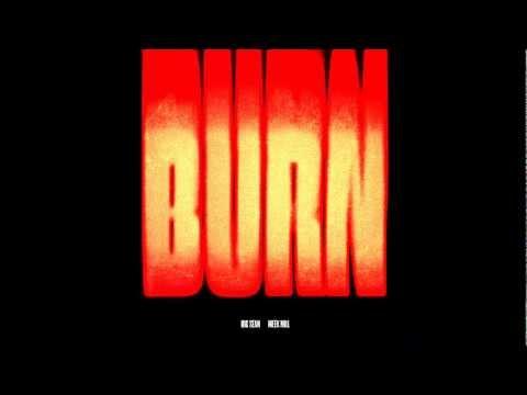 Big Sean - Burn (Feat. Meek Mill)