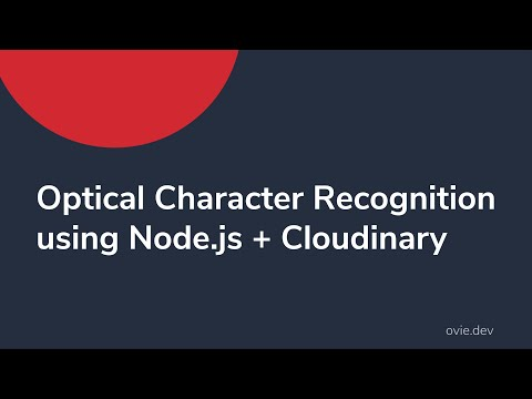 Optical Character Recognition using Node.js + Cloudinary
