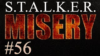 Stalker Misery 2.1.1 DM gameplay commentary 56: Lots of sunshine and butterflies