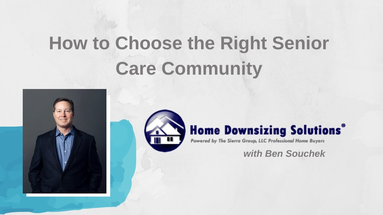 How to Choose the Right Senior Care Community