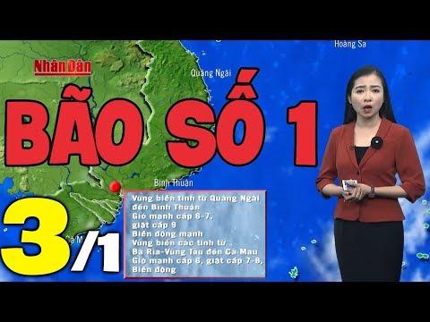 Dự báo thời tiết hôm nay và ngày mai 3/1 | Bão Số 1 | Dự báo thời tiết đêm nay mới nhất