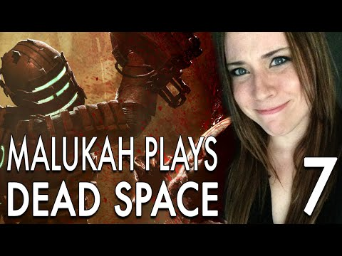 Malukah Plays Dead Space - Ep. 7: Spacious Elevators = FIGHT!