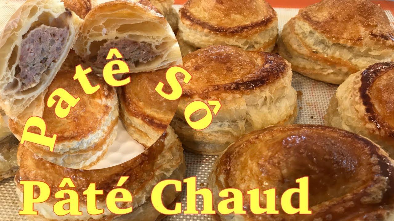 Cánh Làm Bánh pâté chaud, Patê Sô rất nhanh và cực kỳ đơn giản – Easy Homemade Pâté Chaud
