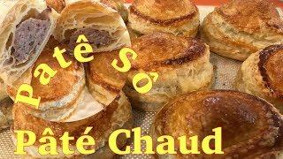 Cánh Làm Bánh pâté chaud, Patê Sô rất nhanh và cực kỳ đơn giản - Easy Homemade Pâté Chaud