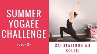 Summer Yogaée Challenge - Jour 2 - Salutations au soleil