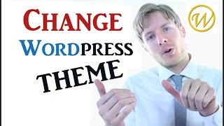 How To Change WordPress Theme - STEP BY STEP