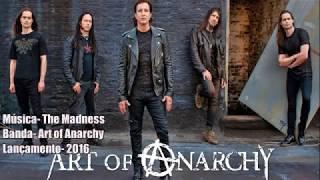 Art Of Anarchy The Madness Legendado BR