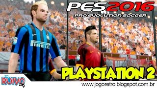 Pro Evolution Soccer 2016 (PES 2016 Italian Patch) no Playstation 2