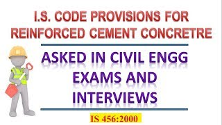 Important I.S Code Provisions for R.C.C (Reinforeced Cement Concrete)