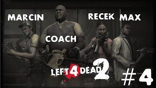 Left 4 Dead 2 #4 /w Recek & Marcin: Ucieczka w panice