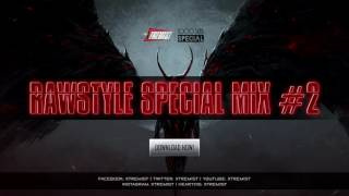 The Most Brutal Rawstyle Mix #2 - 1000 Suscribers Special!