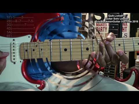 QUIK LICKS 14 Guitar Riffs Solo Lesson EricBlackmonGuitar