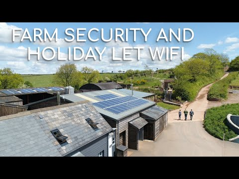 Farm Security and Holiday Let Wifi