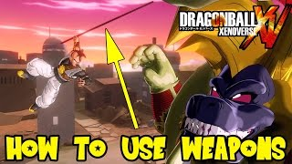 Dragon Ball Xenoverse: How To Use Weapons (Powerpole, Swords, etc)