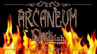 Dark Messiah of Might and Magic. Странствия демона-колдуна   Arcaneum