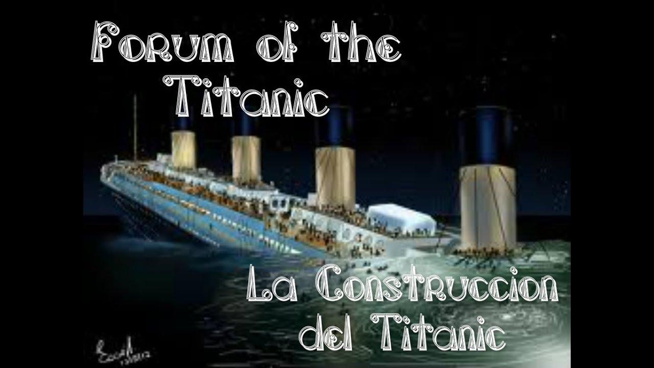 La construcci n del titanic 2 2 building the titanic - Construccion del titanic ...