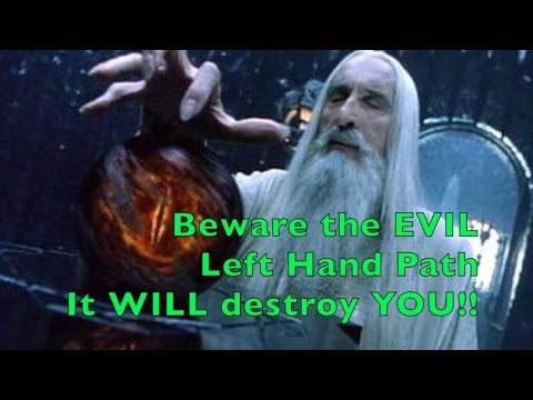 Beware the LEFT HAND PATH! The path of Black Magic and of EVIL! Or maybe not...