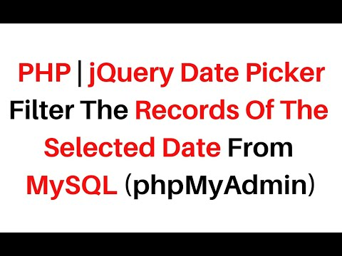 php jquery datepicker filter search records of the selected date mysql phpmyadmin thumbnail