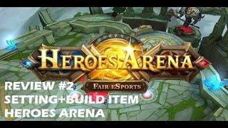 Review #2 Heroes Arena - Setting dan Build item Hero