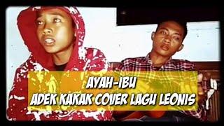 viral viral!!.. sumpah nangis gua liat nya kakak adik suara emas cover lagu leonis band