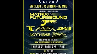 Viper 100 x DJ Mag Live
