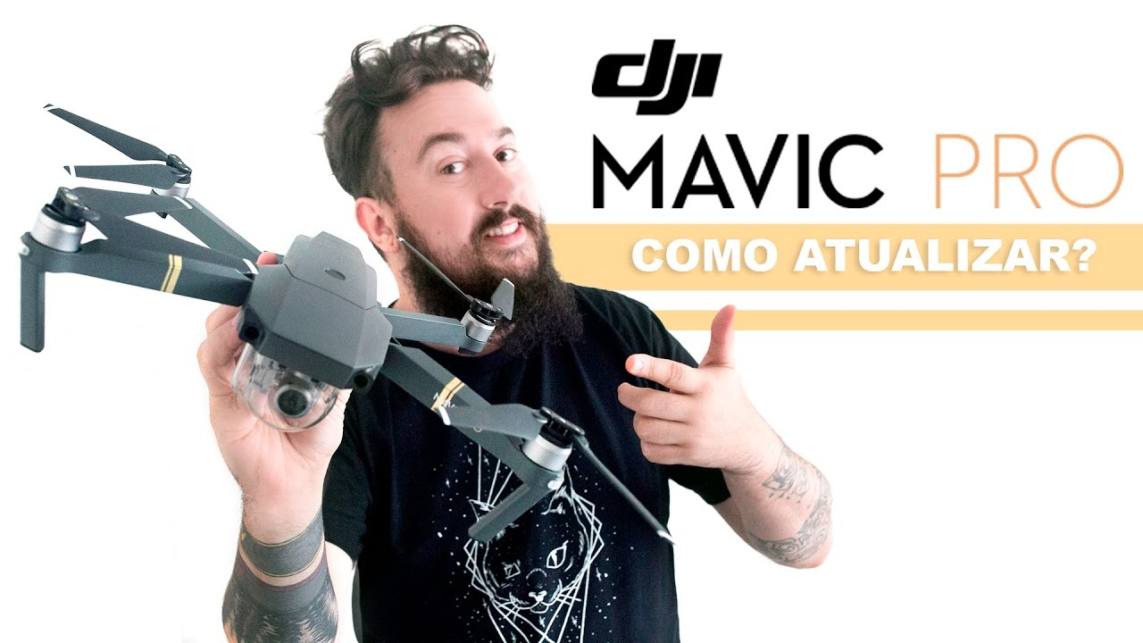 DJI Mavic Pro - Como Atualizar o Software / Hardware - YouTube