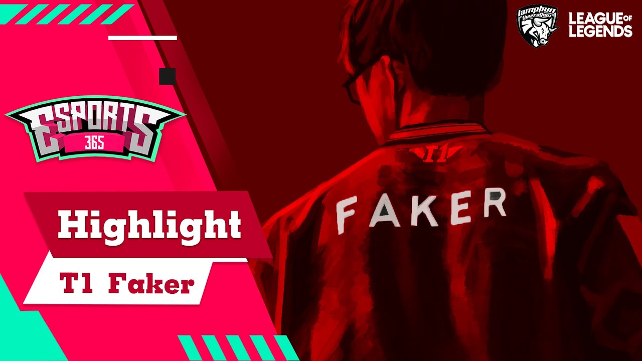 Esport365 พาไปดู Highlight จากผู้เล่นที่ชื่อว่าเป็นพระเจ้า Faker
