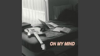 Gambar cover On My Mind (Demo)