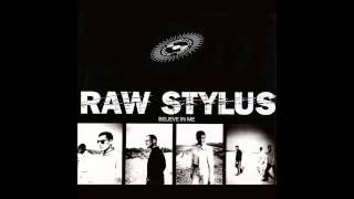 Raw Stylus - Believe In Me (Original Radio Edit)