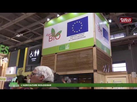 L'agriculture biologique - Salon de l'Agriculture 2018 (27/02/2018)